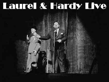 Laurel and Hardy Live on Stage