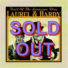 On the trail of the lonesome pine by Laurel and Hardy