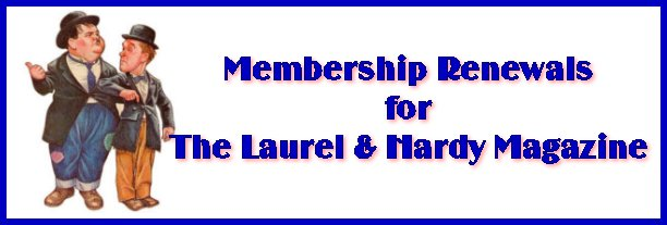 Laurel and Hardy Magazine renewals centre